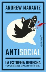"""Antisocial. La extrema derecha y la """"libertad de expresión"""" en internet"""