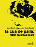 La Cua de Palla: retrat en groc i negre