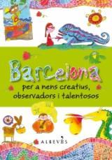 Barcelona per a nens creatius observadors i talentosos
