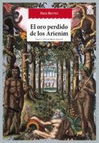 oro perdido de los Arienim, El