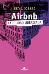 Airbnb. La ciudad uberizada.