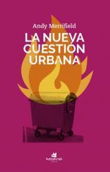 La nueva cuestión urbana