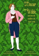 Sir Oscar Wilde. Martirio del caballero del clavel verde