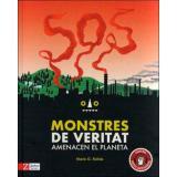SOS Monstres de veritat