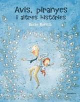 Avis, piranyes i altres històries