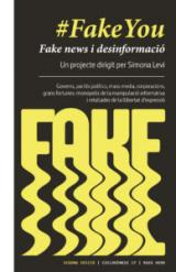 Fake you. Fake news i desinformació