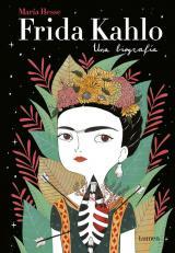 Frida Khalo. Una biografía