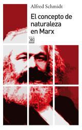 concepto de naturaleza en Marx, El