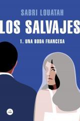 Los salvajes 1: una boda francesa