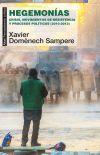 Hegemonías. Crisis, movimientos de resistencia y procesos políticos (2010-2013)