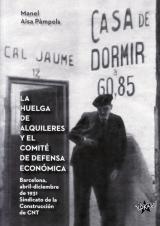 huelga de los alquileres y el comité de defensa económica, La