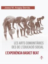arts comunitàries des de l'educació social, Les. L'experiència Basket Beat