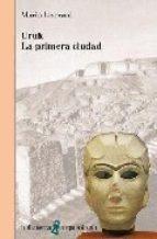 Uruk. La primera ciudad