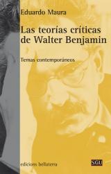 teorías críticas de Walter Benjamin, Las