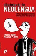 Diccionario de neolengua. Sobre el uso políticamente manipulador del lenguaje