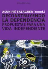 Deconstruyendo la dependencia