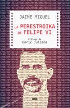 Perestroika de Felipe VI, La