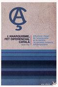 anarquisme fet diferencial català, El