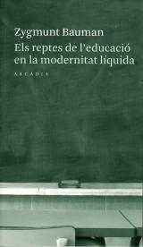Els reptes de l'educació en la modernitat líquida