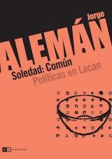 Soledad: Común. Políticas en Lacan