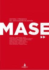 MASE. Historia del arte sonoro en España