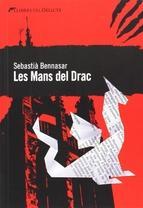 mans del drac, Les