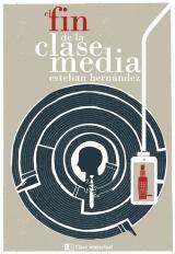 fin de la clase media, El