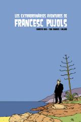 extraordinàries aventures de Francesc Pujols, Les