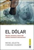 dólar, El