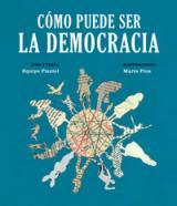 Cómo puede ser la democracia