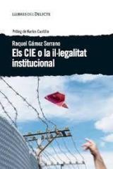 Cie o la il·legalitat institucional, El