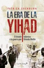 era de la yihad, La