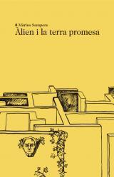 Àlien i la terra promesa