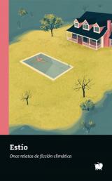 Estío. Once relatos de ficción climática