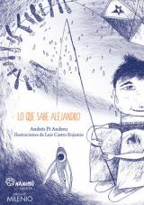 Lo que sabe Alejandro