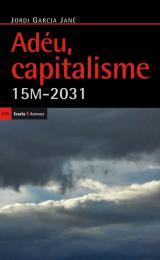 Adéu, capitalisme. 15M-2031