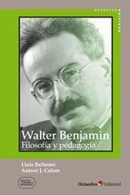 Walter Benjamín: filosofía y pedagogía