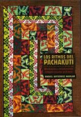 ritmos del pachakuti, Los