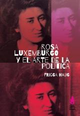 Rosa Luxemburgo y el arte de la política