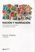 Nación y narración. Entre la ilusión de una identidad y las diferencias culturales