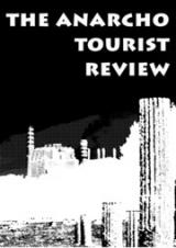 The Anarcho Tourist Review