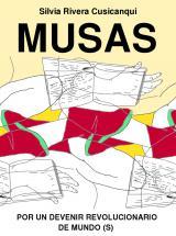Silvia Rivera Cusicanqui. Musas por un devenir revolucionario de mundo(s)