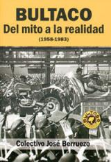 Bultaco. Del mito a la realidad (1958-1983)