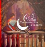 Callas, una invitación a la ópera, La