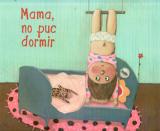Mama, no puc dormir