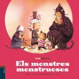 monstres monstruosos, Els