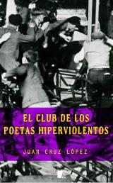 club de los poetas hiperviolentos, El