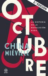 Octubre. La historia de la revolución rusa.