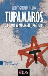 Tupamaros. Del fusell al parlament