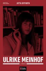 Ulrike Meinhof, la biografia